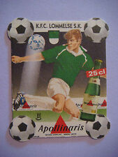 Beer Coaster Mat ~*~ APOLLINARIS Water ~ GERMANY ~ K.F.C. Lommelse S.K. Football