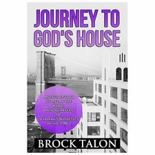 Journey to God's House : An Inside Story of Life at the World Headquarters of...