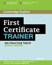 First Certificate Trainer Six Practice Tests without answers (Authored Practice