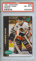 1991 92 PARKHURST DOMINIK HASEK FRENCH #263 PSA NM-MT 8 ROOKIE CARD