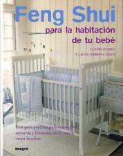 Feng Shui para la habitacion de tu bebe (The Peaceful Nursery) (Spanis-ExLibrary