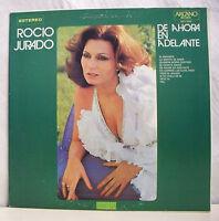 "33 tours ROCIO JURADO Disque Vinyl LP 12"" DE AHORA EN ADELANTE -ARCANO 1-3429 EX"