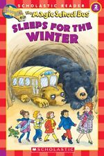 The Magic School Bus Sleeps for the Winter (Scholastic Reader, Level 2) by Eva M