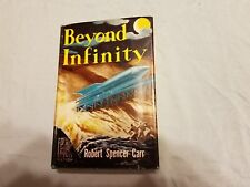 1950 Beyond Infinity Robert Spencer Carr Signed First Edition Book #172 Fantasy