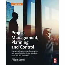 Project Management, Planning and Control: Managing Engineering, Construction...