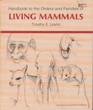 B002AW9BOM Handbook to the orders and Families of Living Mammals