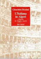 Rossini: L'Italiana IN Algier - Libretto