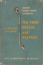 Ford Anglia & Prefect 100E Handbook for the owner/driver from 1953  pub. Odhams