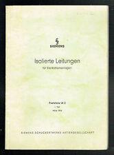 SIEMENS PREISLISTE: ISOLIERTE LEITUNGEN FÜR STARKSTROMANLAGEN, 1954 - 53 Seiten