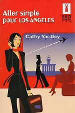 CATHY YARDLEY - ALLER SIMPLE POUR LOS ANGELES - RED DRESS INK