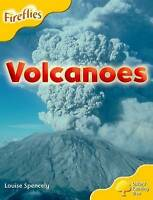Oxford Reading Tree: Level 5: More Fireflies A: Volcanoes by Spencely, Louise (P