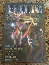 BOOK OF DREAMS Gevers (ed) 200 COPY SIGNED/LTD Silverberg/Shepard/Ford/Lake OOP
