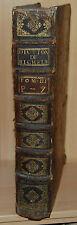 Dictionnaire de la langue Françoise Ancienne et moderne T3 Pierre Richelet 1728