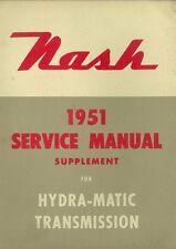 1951 Nash Shop Service Repair Manual Hydra Matic Transmission Supplement Book