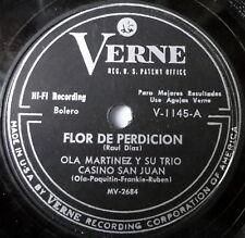 OLA MARTINEZ Y SU TRIO latin 78 FLOR DE PERDICION / QUE MALO FUI CONTIGO Verne
