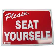 Please Seat Yourself Business Information Policy Sign 10 inch x 14 inch