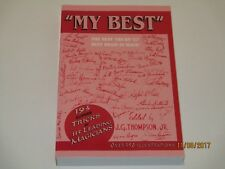 """My Best"" Magic Book - The Best Tricks from the Best Brain In Magic JG Thompson"