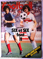 b)FRANCE FOOTBALL 18/08/1981; SIX/ France-Stuttgart/ Bordeaux-Lyon/ Anderlecht