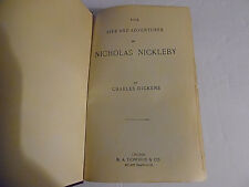 The Life And Adventures of Nicholas Nickleby by Charles Dickens, HC Date Unknown
