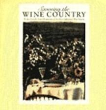 Savoring the Wine Country : Recipes from the Finest Restaurants of Northern Cali