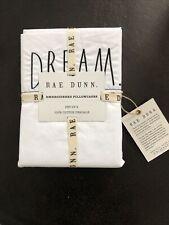 RAE DUNN White DREAM Standard Standard (2) Pillowcase Set Cotton NEW
