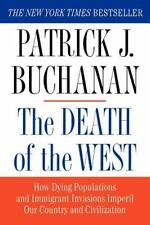 THE DEATH OF THE WEST by Patrick J. Buchanan (2002, Paperback)