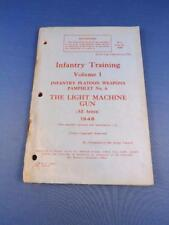 INFANTRY TRAINING MANUAL CANADA VOLUME 1 LIGHT MACHINE GUN 1948 WEAPONS PAMPHLET