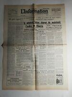 N417 La Une Du Journal  L'information 15 mai 1958 le général salan l'ordre Algér