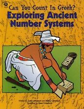 Can You Count in Greek?: Exploring Ancient Number Systems (Paperback or Softback
