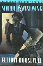 Murder in the West Wing-Elliott Roosevelt-1st Ed./DJ-1992-Eleanor Roosevelt