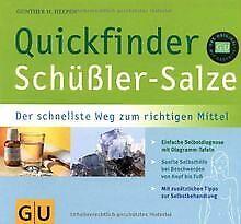 Schüßler-Salze, Quickfinder: Der schnellste Weg zum rich... | Buch | Zustand gut