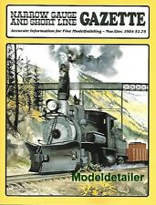 Narrow Gauge Gazette Nov.84 ML&M Shay ET&WNC Wells Fargo Coach C&S Sawmill Log