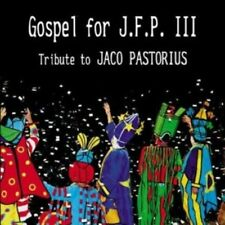 Pastorius, Jaco Tribute - Gospel for JFP III GIL GOLSTEIN PATITUCCI CD NEU