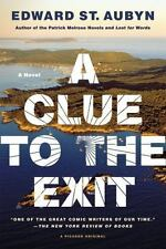 A Clue to the Exit: A Novel, St. Aubyn, Edward, Good Condition, Book
