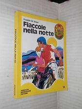 FIACCOLE NELLA NOTTE Franklin W Dixon Mondadori 1971 Il giallo dei ragazzi Hardy
