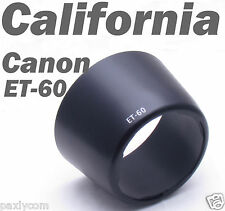 ET-60 ET60 Lens Hood Canon EF 75-300mm f/4-5.6 III II USM 90-300mm f/4.5-5.6