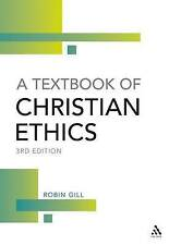 A Textbook of Christian Ethics, New, Gill, Robin Book