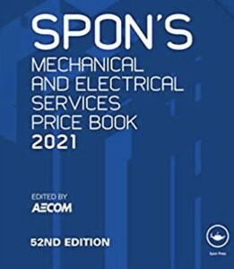 Spon's Mechanical and Electrical Services Price Book 2021 Spon's Price Books