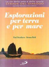 L4 Esplorazioni per terra e per mare Le vie della seta e delle spezie San Paolo