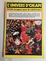 N69 Rivista Universo Okapi N° 235 Au Giappone, Paesi Del Soleil-Levant