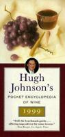 HUGH JOHNSON'S POCKET ENCYCLOPEDIA OF WINE 1999