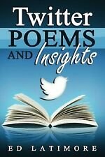 Twitter Poems and Insights
