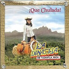 Que Chulada! by Dinastia de Tuzantla, Mich. (CD, Dec-2007, Universal) NEW