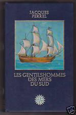 LES GENTILSHOMMES DES MERS DU SUD Jacques PERREL Famot