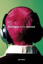 Hairstyles of the Damned (Punk Planet Books) Meno, Joe Paperback