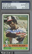 1976 Topps #473 Paul Blair Signed AUTO Baltimore Orioles PSA/DNA Authentic