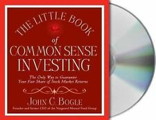 The Little Book of Common Sense Investing: The Only Way to Guarantee Your Fair S