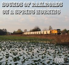 Train Sounds On CD: Sounds Of Railroads On A Spring Morning