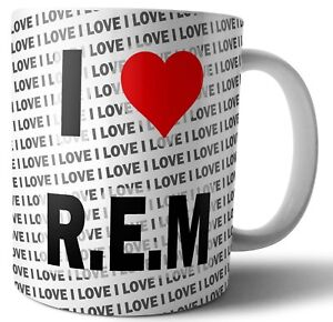 I Love R.E.M - Tea - Coffee - Mug - Cup - Birthday - Christmas - Gift