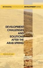 Development Challenges and Solutions After the Arab Spring by Kadri, Ali